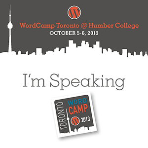 WordCamp Toronto 2013: A Peek into the World of WordPress Plugin Development