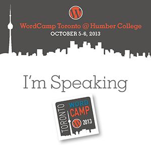 WordCamp Toronto 2013: A Peek into the World of WordPress Plugin Development