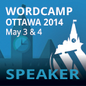 WordCamp Ottawa 2014 - Speaker