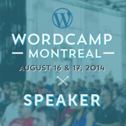 WordCamp Montreal 2014: Backing up your WordPress website – it's not optional