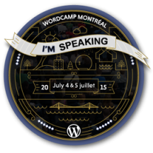 WordCamp Montreal 2015 Speaker Badge