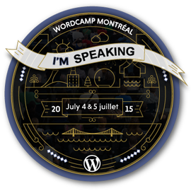 WordCamp Montreal 2015 Speaker Badge