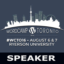WordCamp Toronto 2016: WordPress page builders – a new tool to build awesome pages quickly