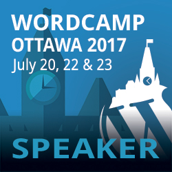 WordCamp Ottawa 2017:  Introduction to WordPress for Beginners