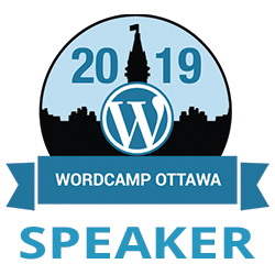 WordCamp Ottawa 2019: Introduction to WordPress for Beginners